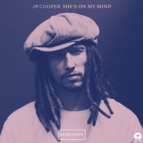 She's On My Mind (Acoustics) by JP Cooper