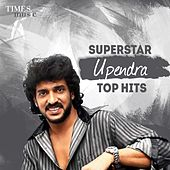 Superstar Upendra Top Hits by Various Artists