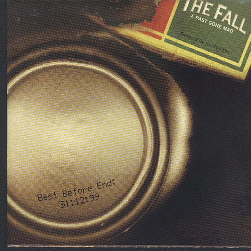 Play & Download A Past Gone Mad by The Fall | Napster