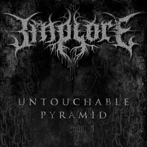 Untouchable Pyramid von Implore