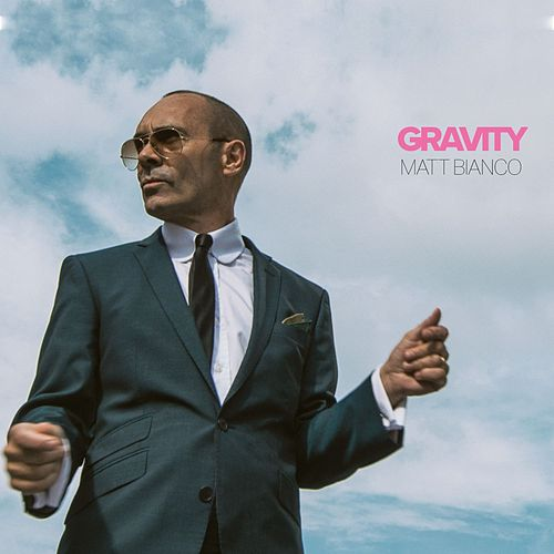 Gravity by Matt Bianco