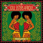 Soul Sisters Afrique, Vol. 1 by Various Artists