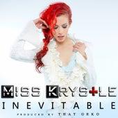 Inevitable by Miss Krystle