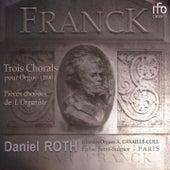 César Franck: Le testament musical (Grandes Orgues Aristide Cavaillé-Coll de Saint-Sulpice, Paris) by Daniel Roth