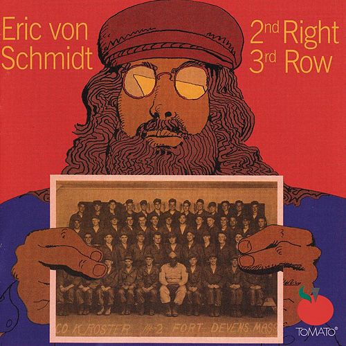 Play & Download 2nd Right, 3rd Row by Eric von Schmidt | Napster