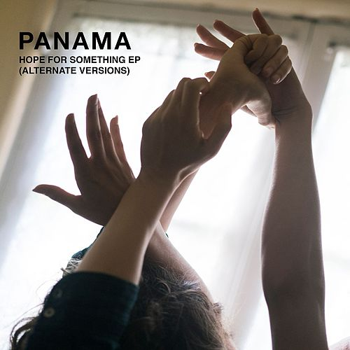 Hope For Something (Remixes) by Panama