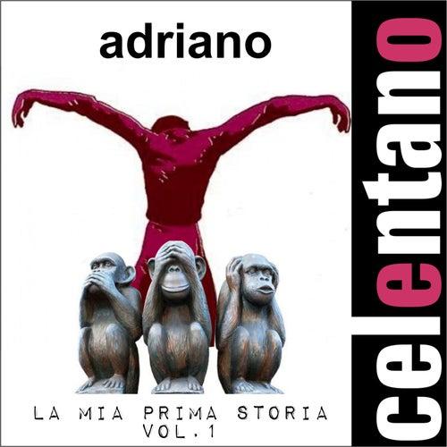 La mia prima storia - vol.1 by Adriano Celentano
