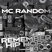 Remember Hip Hop? by MC Random