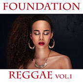 Foundation Reggae Vol. 1 by Various Artists