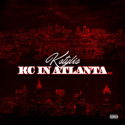 KC in Atlanta - EP by Kstylis
