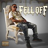 Fell Off by Lucky Luciano