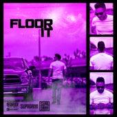 Floor It by SUPADAMN