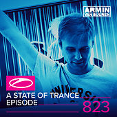A State Of Trance Episode 823 by Various Artists