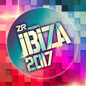 Z Records presents Ibiza 2017 by Various Artists