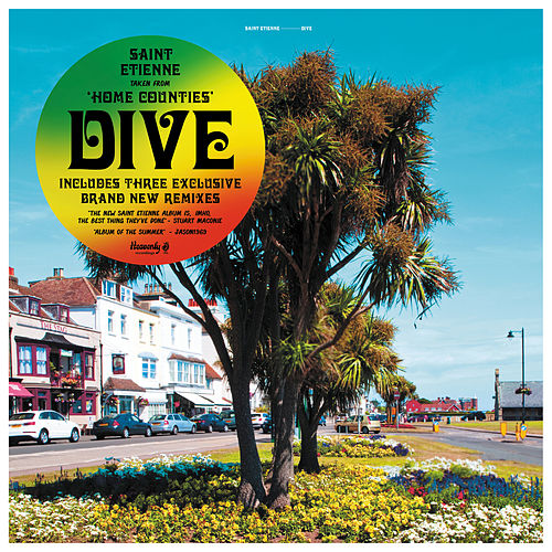 Dive (Remixes) by Saint Etienne