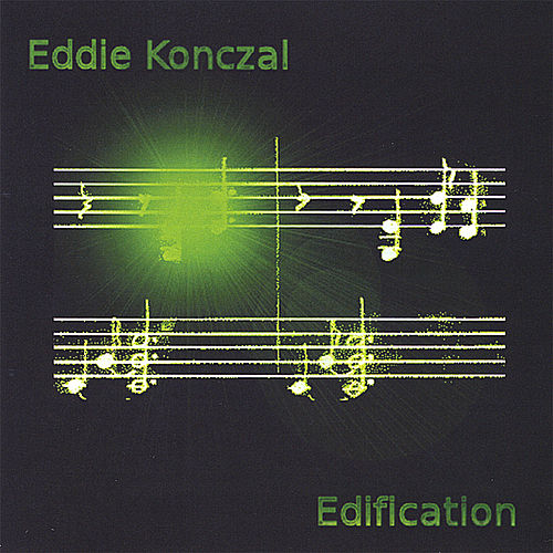 Edification by Eddie Konczal