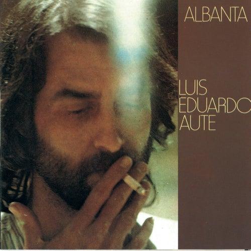 Albanta by Luis Eduardo Aute