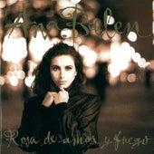 Play & Download Rosa De Amor Y Fuego by Ana Belén | Napster