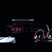 Play & Download 4:99 by Die Fantastischen Vier | Napster