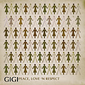 Play & Download Peace, Love And Respect by Gigi | Napster