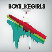 Boys Like Girls by Boys Like Girls