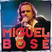 Play & Download I Successi Di Miguel Bosè by Miguel Bosé | Napster