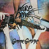 Play & Download Gimme Gimme by Warp Drive | Napster
