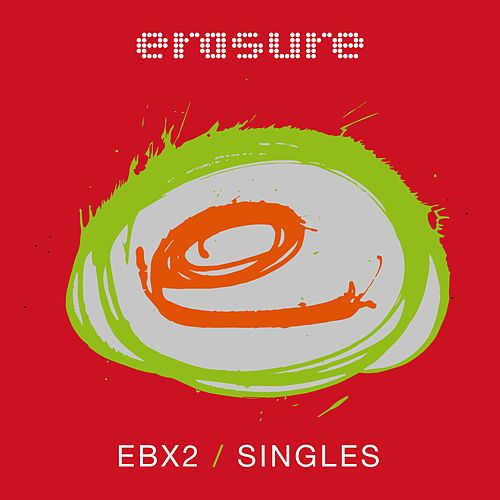 Singles - Ebx2 by Erasure