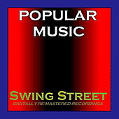Popular Music - Swing Street by Various Artists