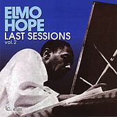 Elmo Hope Last Sessions, Vol. 2 by Elmo Hope