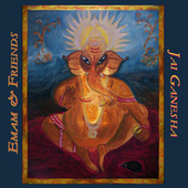 Play & Download Jai Ganesha by Emam and Friends | Napster