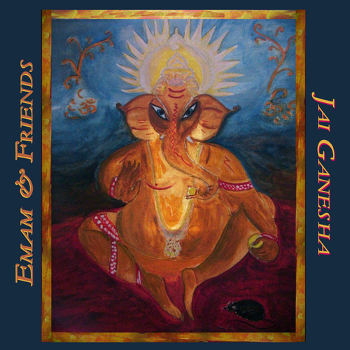 Jai Ganesha by Emam and Friends
