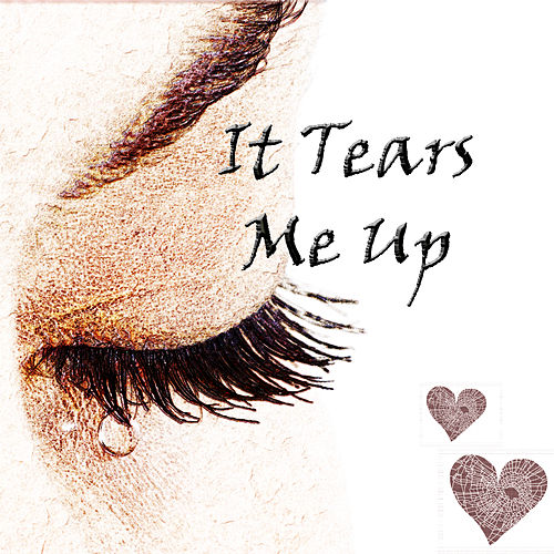 It Tears Me Up by Various Artists