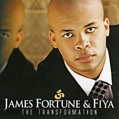 Play & Download The Transformation by James Fortune & Fiya | Napster