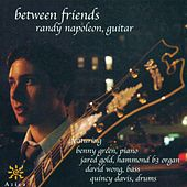 Play & Download NAPOLEON, Randy: Between Friends by Randy Napoleon | Napster