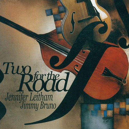 Play & Download LEITHAM, J. / BRUNO, J.: Two for the Road by John Leitham | Napster
