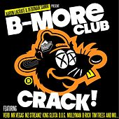 B-more Club Crack by Various Artists
