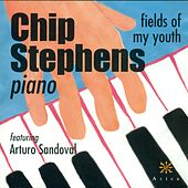 STEPHENS, Chip: Fields of My Youth by Chip Stephens