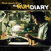 The Rum Diary (More Music from the Motion Picture) by Various Artists