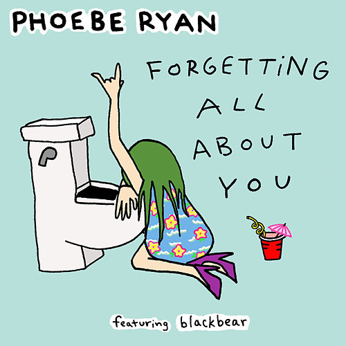 Forgetting All About You by Phoebe Ryan