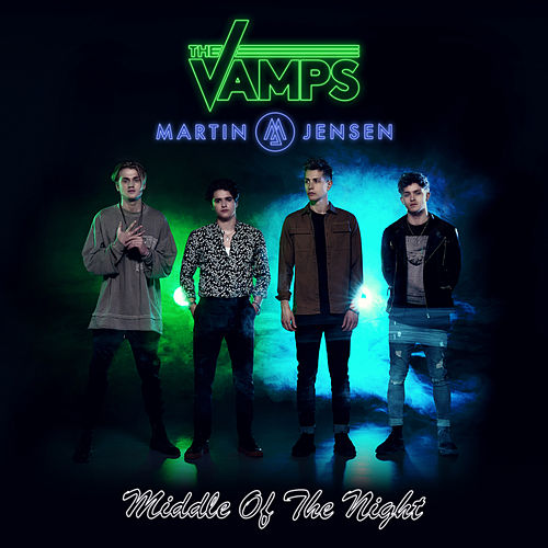 Middle Of The Night by The Vamps & Martin Jensen