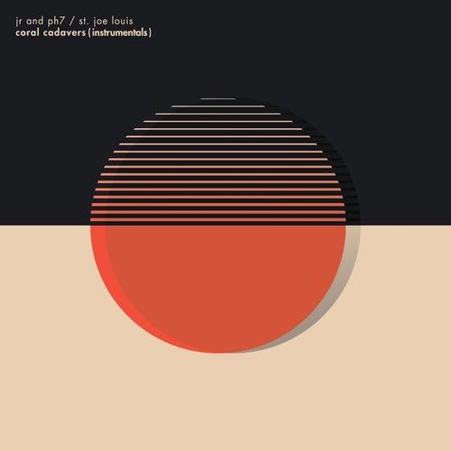 Coral Cadavers (Instrumentals) by JR & PH7