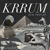 Evil Twin EP by Krrum