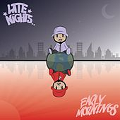 Late Nights, Early Mornings by Various Artists