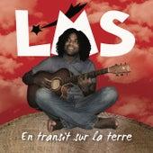 En transit sur la terre by LMS