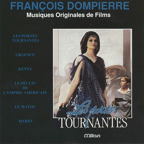 Les portes tournantes (Original Motion Picture Soundtrack) by François Dompierre