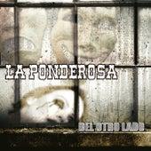 Del Otro Lado by Ponderosa