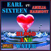 Blood and Water by Earl Sixteen
