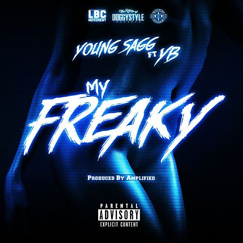 My Freaky (feat. YB) by Young Sagg