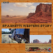Spaghetti Western Story by Various Artists